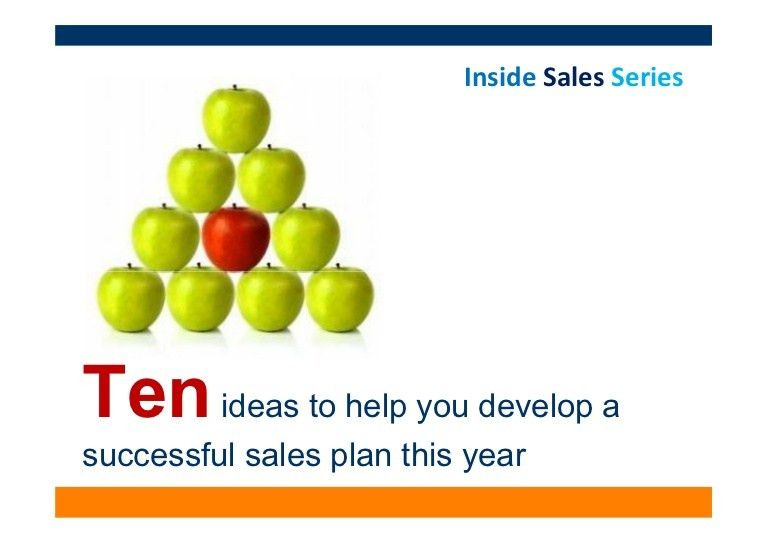 10 ideas to help you develop a successful sales plan this year.