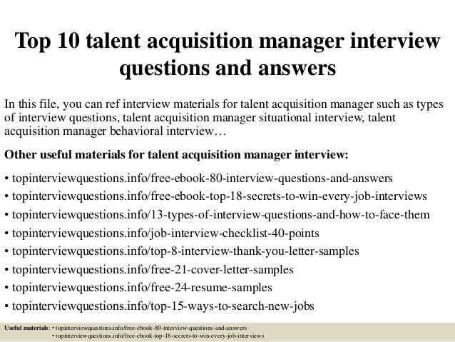 top-10-talent-acquisition -manager-interview-questions-and-answers-1-638.jpg?cb=1504882278