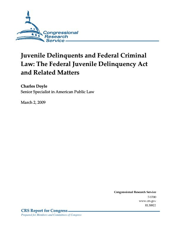 Juvenile Delinquents and Federal Criminal Law: The Federal ...