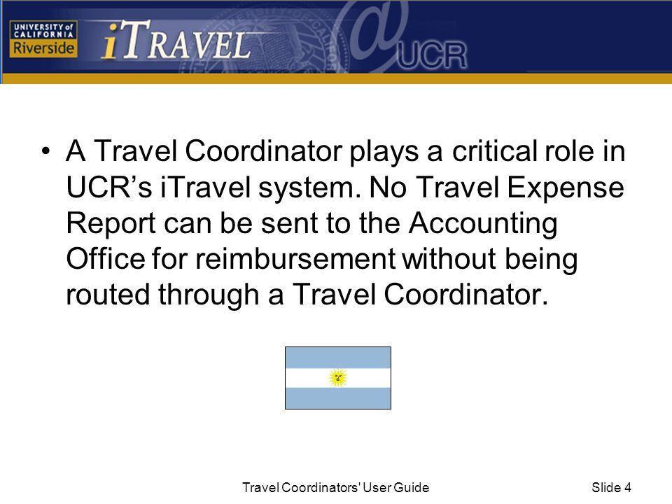 Travel Coordinators' User Guide. Travel Coordinators' User ...
