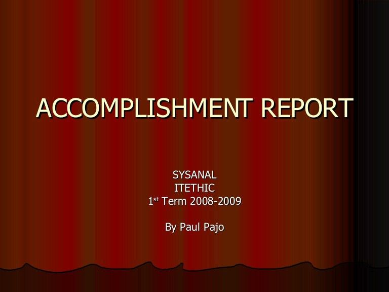 Accomplishment Report Sysanal Itethic 1t20082009