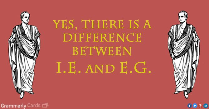 E.g. vs. I.e.–What's the Difference? | Language and Literacy