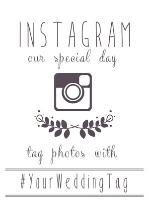 Free instagram wedding printables! Insert your hashtag and they ...