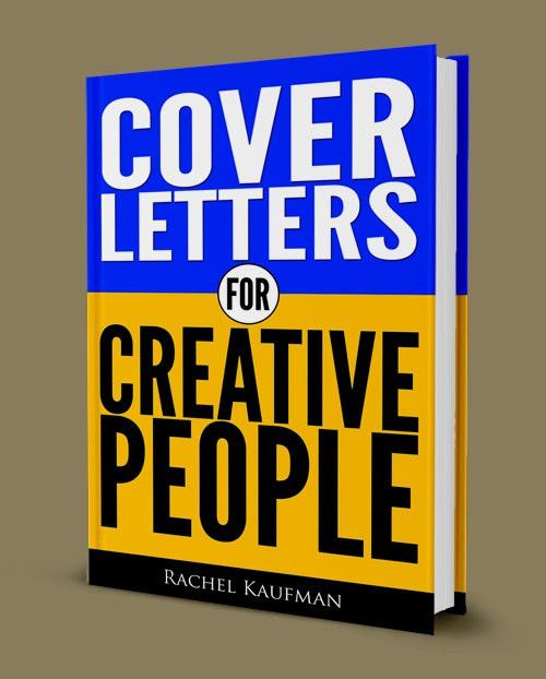 Cover Letters for Creative People | Want a job in journalism, PR ...