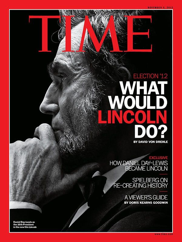 TIME Magazine Cover: What Would Lincoln Do? - Nov. 5, 2012 - U.S. ...