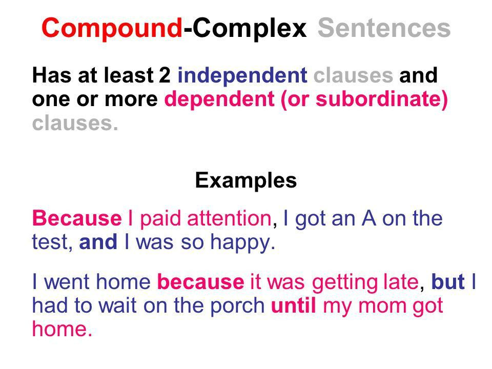 Sentence Types & Structure. Simple Sentences also called ...