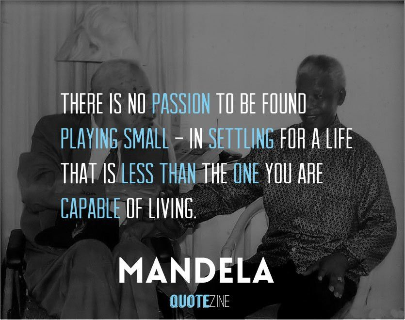 Nelson Mandela Quotes: 25 Inspirational Words Of Wisdom - Quotezine