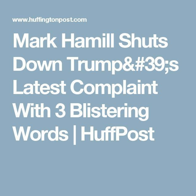 Mark Hamill Shuts Down Trump's Latest Complaint With 3 Blistering ...