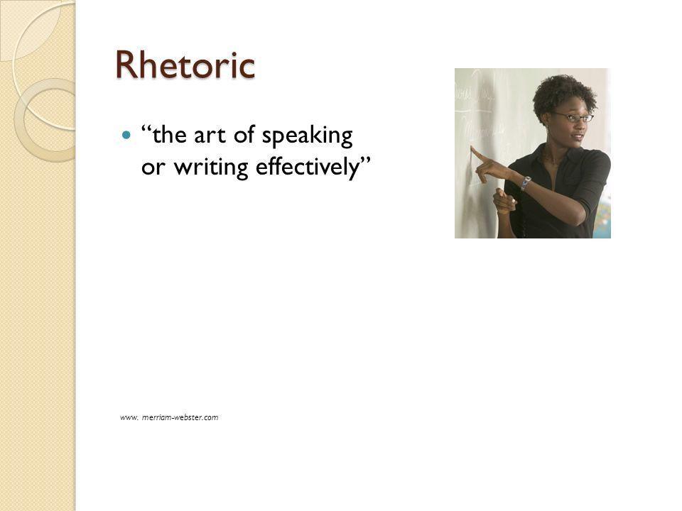"Response Essay Type: Rhetorical Analysis. Rhetoric ""the art of ..."
