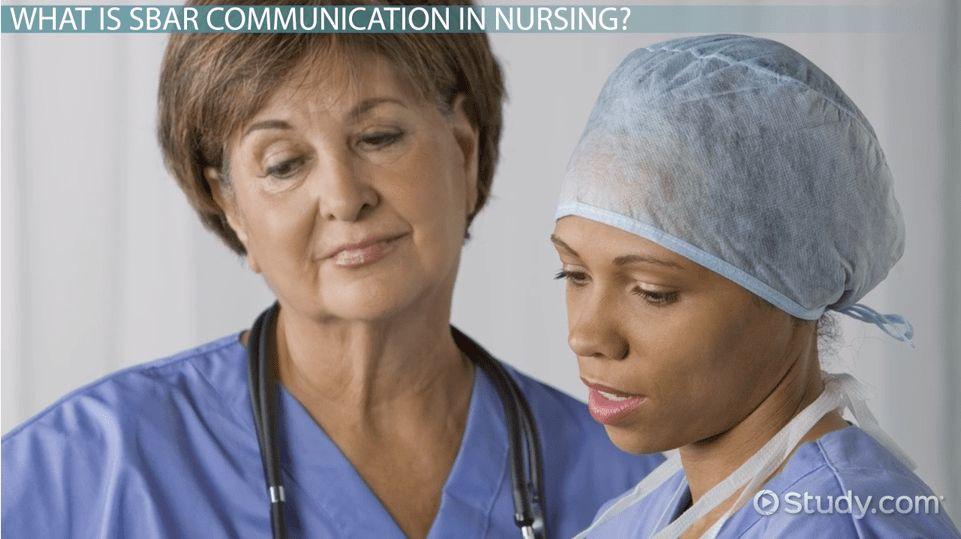 SBAR in Nursing Communication: Format & Examples - Video & Lesson ...