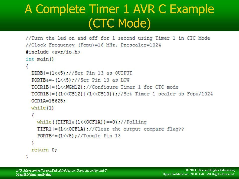 The AVR microcontroller and embedded systems using assembly and c ...