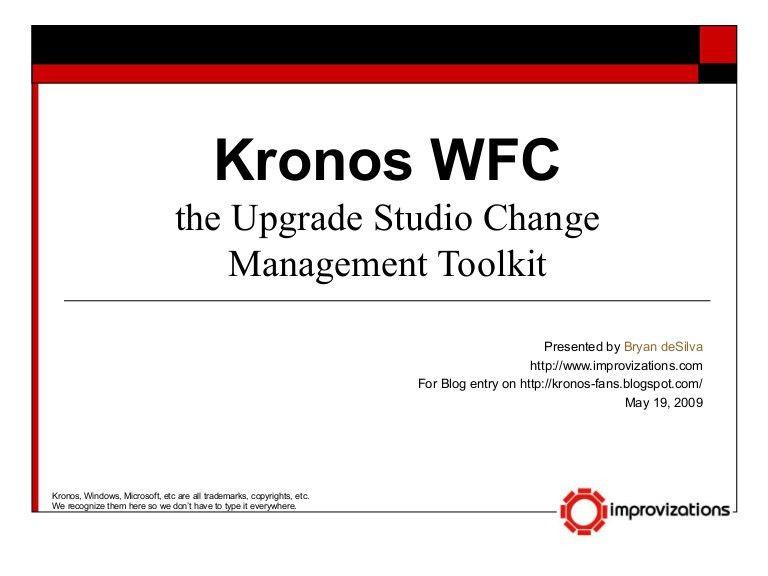 Kronos Wfc Change Management A Start