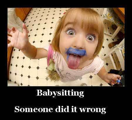 Funny Quotes About Babysitting - Good Daily Quotes