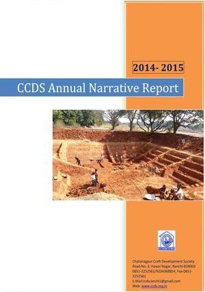 Annual Report 2014-15 CCDS - CHOTANAGPUR CRAFT DEVELOPMENT SOCIETY ...