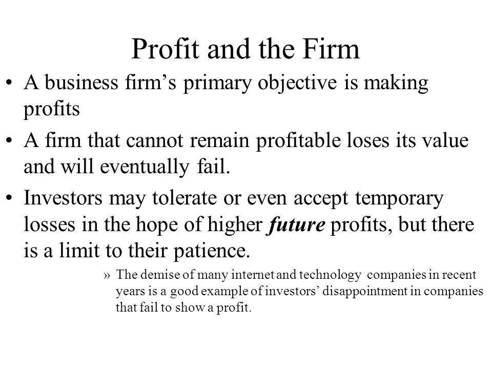 Profit and the Firm. What is profit? Profit = Total Revenue ...