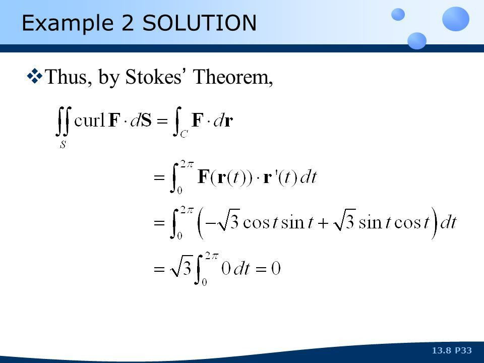 SECTION 13.8 STOKES ' THEOREM. P2P213.8 STOKES ' VS. GREEN ' S ...