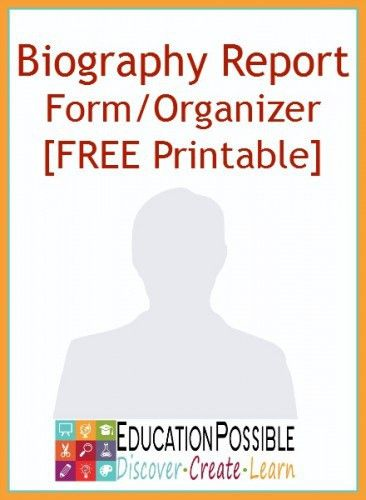 Biography Report Form Template and Organizer | Homeschool ...