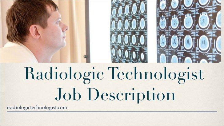 Radiologic technologist job description
