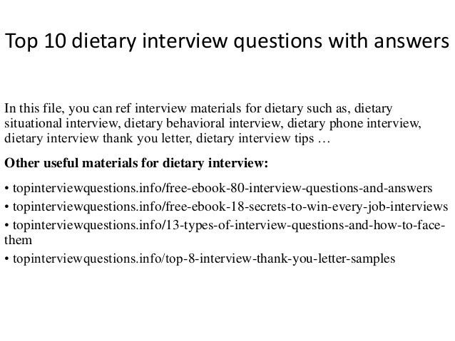 top-10-dietary-interview-questions-with-answers-1-638.jpg?cb=1418527571