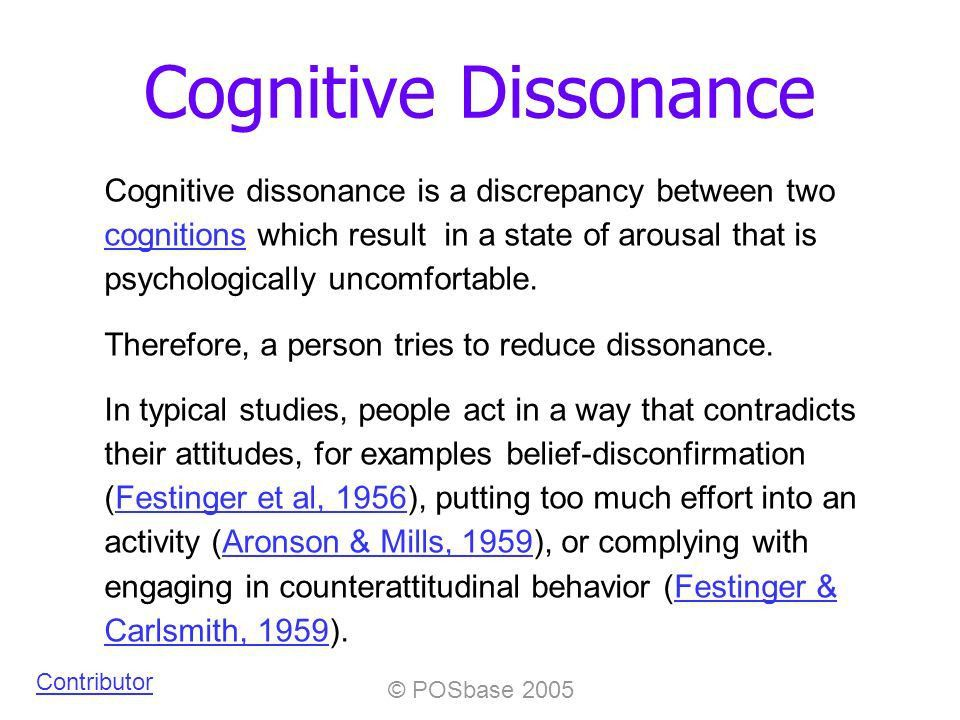 POSbase 2005 Cognitive Dissonance Cognitive dissonance is a ...