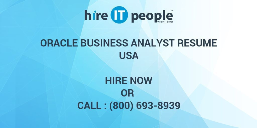 Oracle Business Analyst Resume - Hire IT People - We get IT done