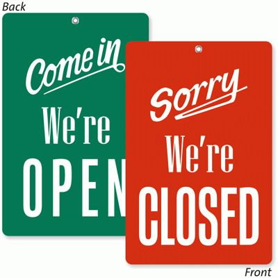 2-Sided Come In We Are Open / Sorry Closed Be Back Sign, SKU: BB-1010