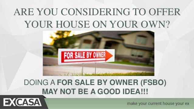 For Sale By Owner Tips. The Problems with FSBO - Excasa