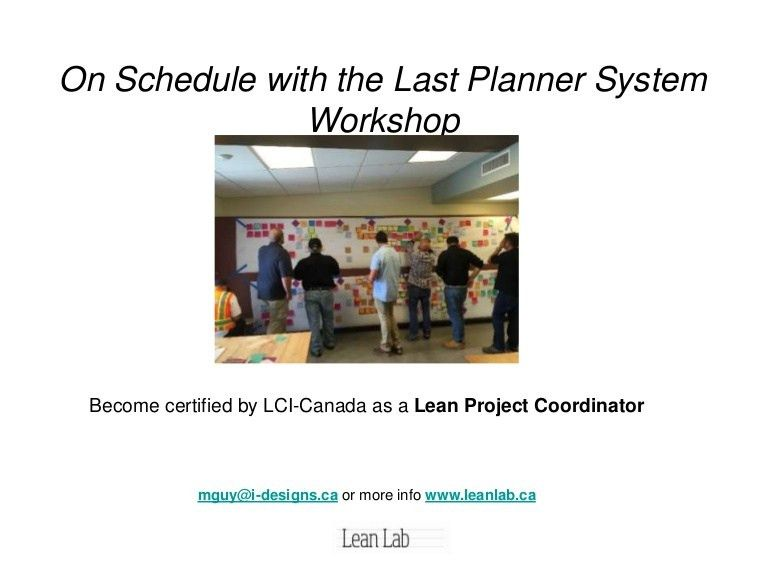 On schedule with the Last Planner System
