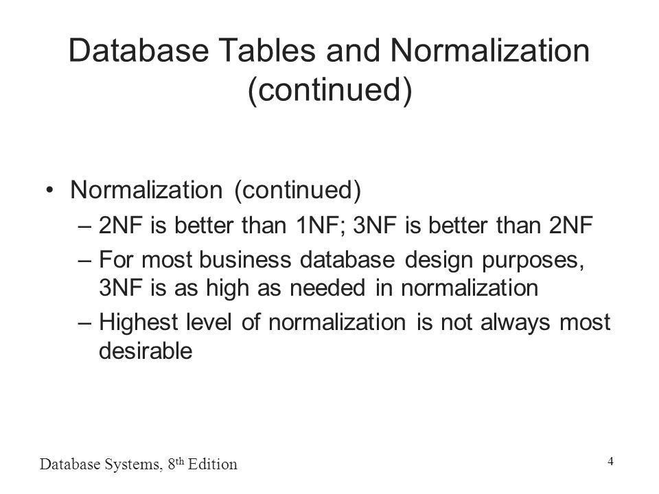 Normalization Example. Database Systems, 8 th Edition 2 Database ...
