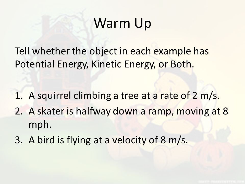 Warm Up Tell whether the object in each example has Potential ...