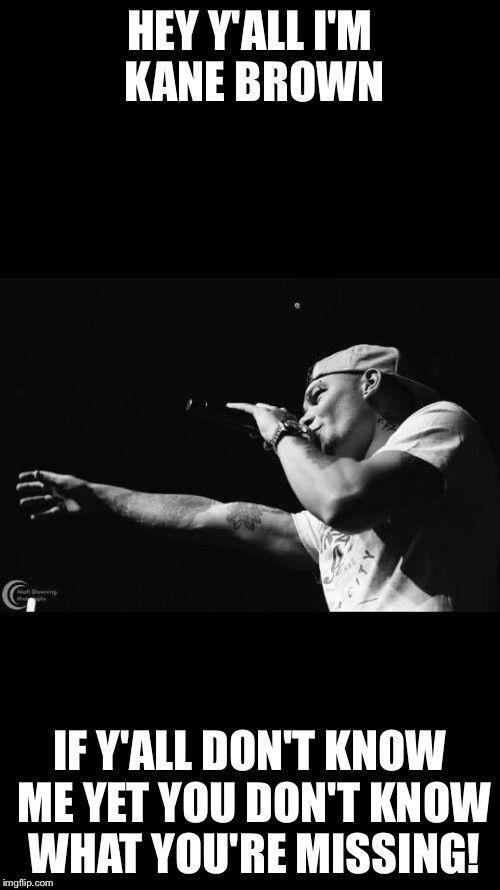 Kane Brown - Imgflip