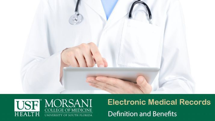 What are Electronic Medical Records? | USF Health Online