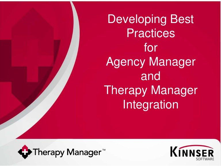 Developing Best Practices for Agency Manager and Therapy Manager Inte…
