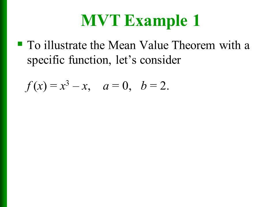 Applications of Differentiation Section 4.2 The Mean Value Theorem ...
