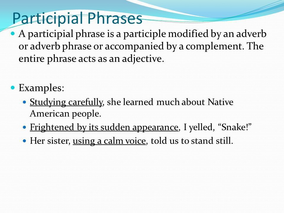 Phrases Prepositional Phrases, Appositives, Participles, Gerunds ...