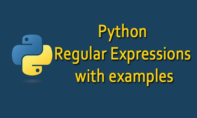Python Regular Expression ] with Examples - Learn Everything