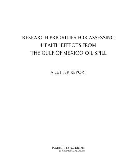 Research Priorities for Assessing Health Effects from the Gulf of ...