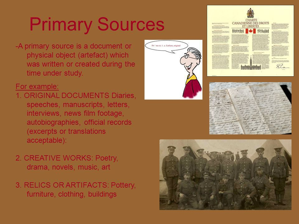 CHC2D PRIMARY vs. SECONDARY SOURCES. Primary Sources -A primary ...