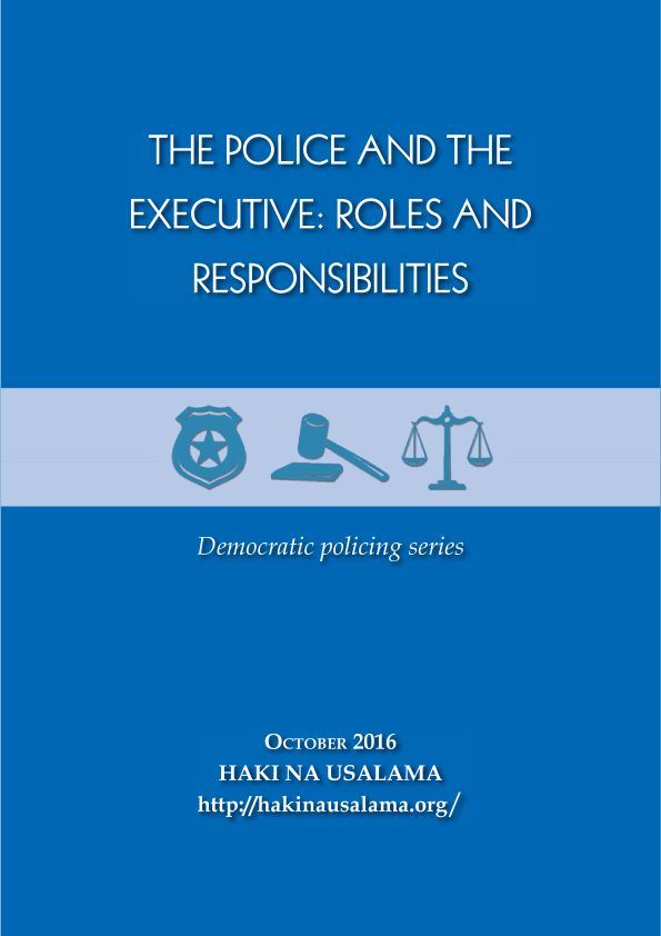 The Police and the Executive: Roles and Responsibilities