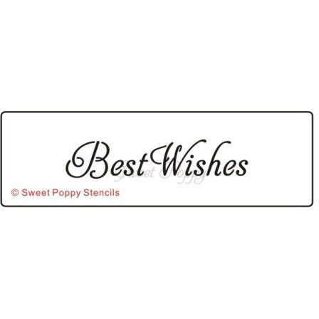 Sweet Poppy Stencil - Words - Best Wishes SP5-102 Sweet Poppy 3.00