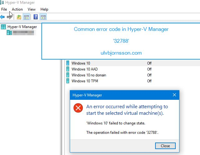 Hyper-V Manager: failed to change state. The operation failed with ...