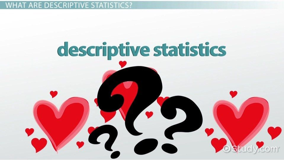 What Is Descriptive Statistics? - Examples & Concept - Video ...