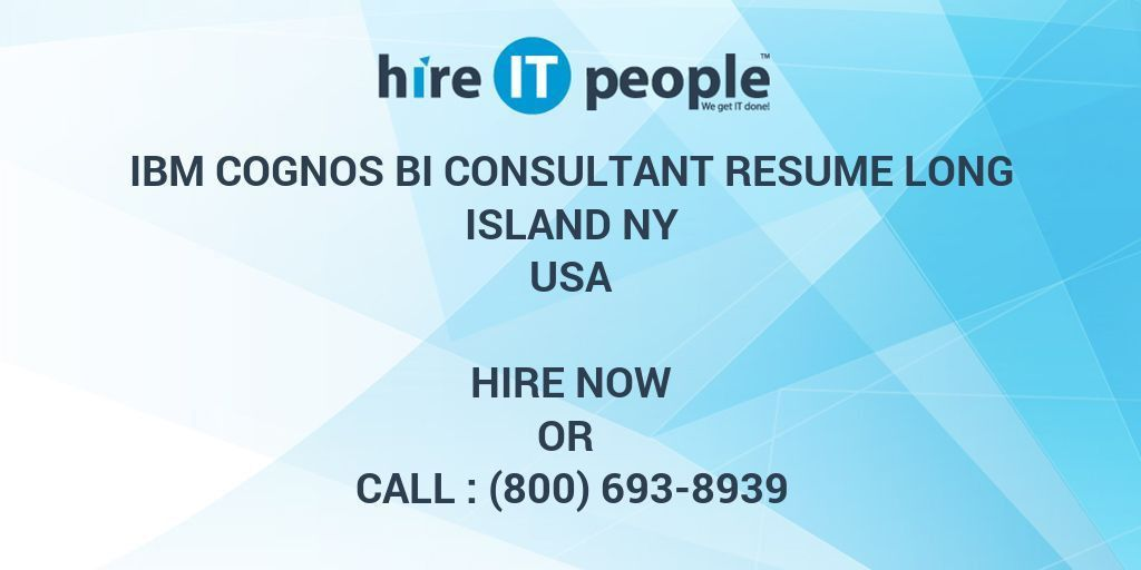 IBM Cognos BI Consultant RESUME Long Island NY - Hire IT People ...