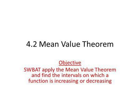Rollle's and Mean Value Theorem French mathematician Michel Rolle ...