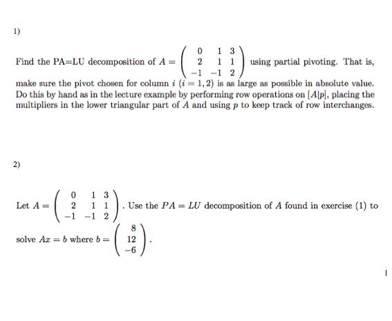 Find The PA=LU Decomposition Of A = Using Partial ... | Chegg.com