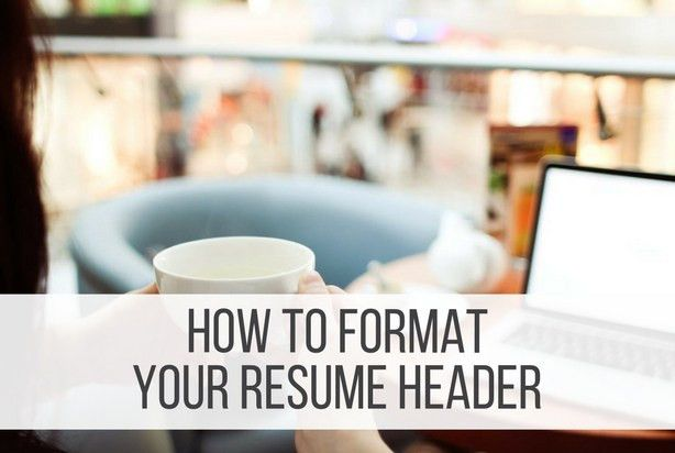 How to Format Your Resume Header - Punched Clocks