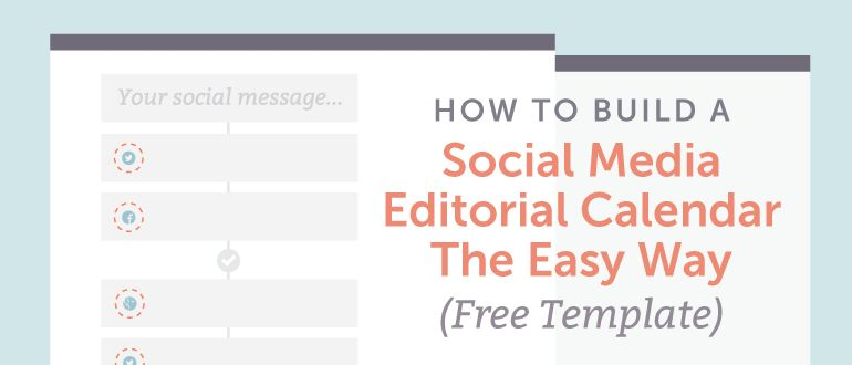 How To Build A Social Media Editorial Calendar - CoSchedule