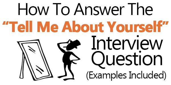 """Tell Me About Yourself"""" Answers (Examples Included)"""