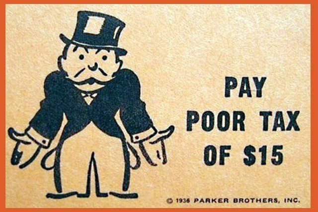 TAX THE POOR: The Moral And Economic Case For 'Regressive Taxation ...