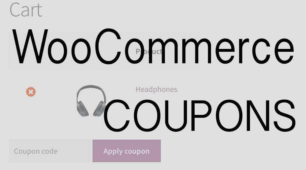 How To Set Up WooCommerce Coupons in Your WordPress Store